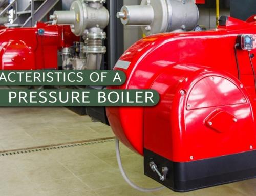 Characteristics of a High Pressure Boiler